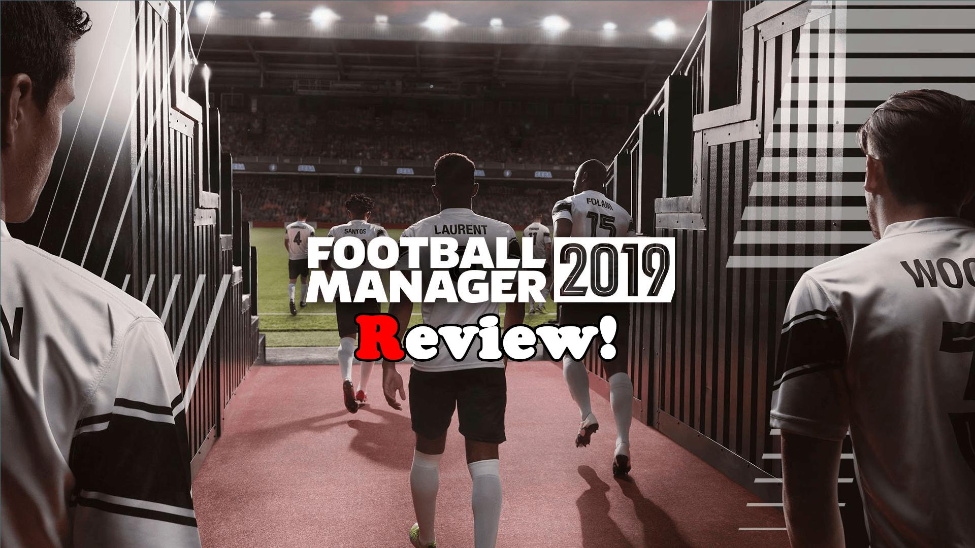 FM2019-Review