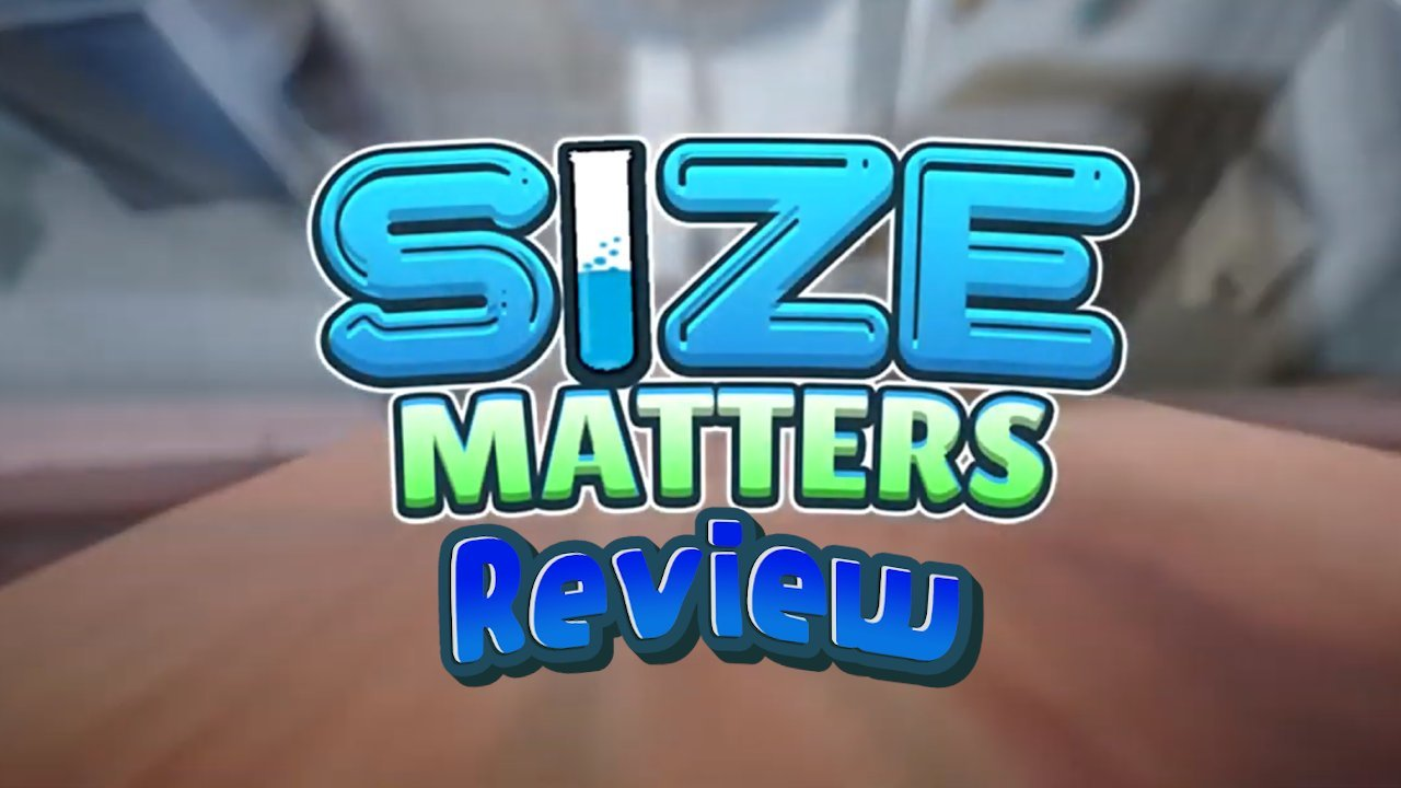 Size Matters Review